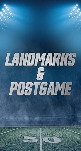 Landmarks & Postgame