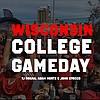 10.19.19 Wisconsin College Gameday Pregame
