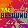 The Rebound - Ep.2 (NBA Training Camp)