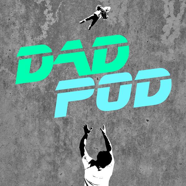 Dad Pod