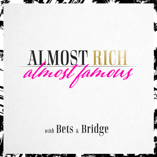 Almost Rich Almost Famous